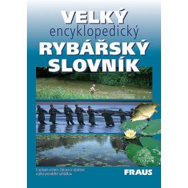 Kniha Veľký encyklopedický rybársky slovník